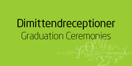 Dimittendreceptioner - Graduation Ceremonies
